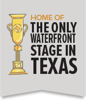 The Only Waterfront Stage in Texas